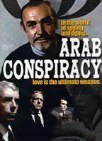 The Arab Conspiracy