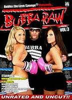 Bubba Raw Vol. 3
