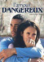 L' amour dangereux