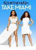 Kourtney & Kim Take Miami