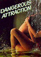 Attrazione pericolosa
