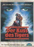 Der Kuss des Tigers