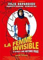 La femme invisible (d'apres une histoire vraie)