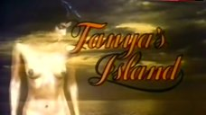 6. Vanity Full Frontal Nude – Tanya'S Island