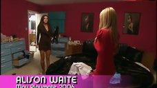 3. Alison Waite Lingerie Scene – The Girls Next Door
