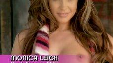 8. Monica Leigh Shows One Tit – The Girls Next Door