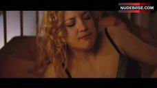 Kate Hudson in Hot Lingerie – A Little Bit Of Heaven
