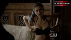 Nina Dobrev Shows Underwear – The Vampire Diaries