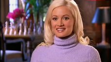 1. Holly Madison Getting Dressed – The Girls Next Door