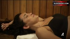 6. Natalie Martinez Removes Bra in Sauna – Kingdom