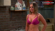 Kaley Cuoco Shows Sexy Bra – The Big Bang Theory